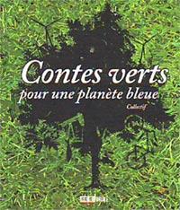 Contes verts pour une planète bleue
